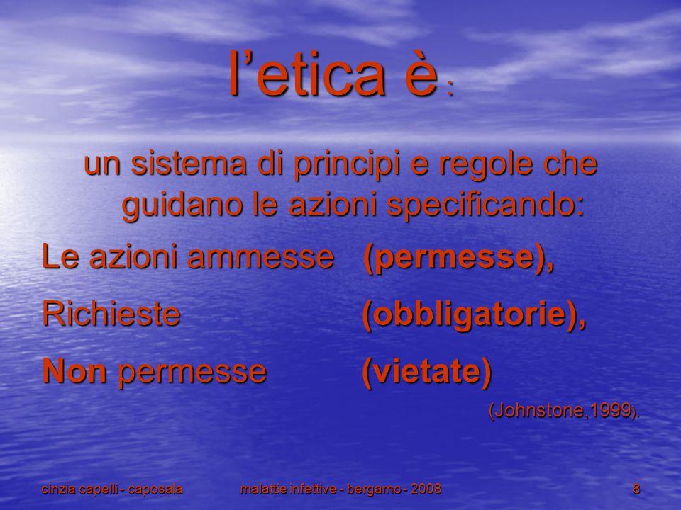 l'etica è : un sistema di principi e regole che guidano le azioni specificando: Le azioni ammesse (permesse),