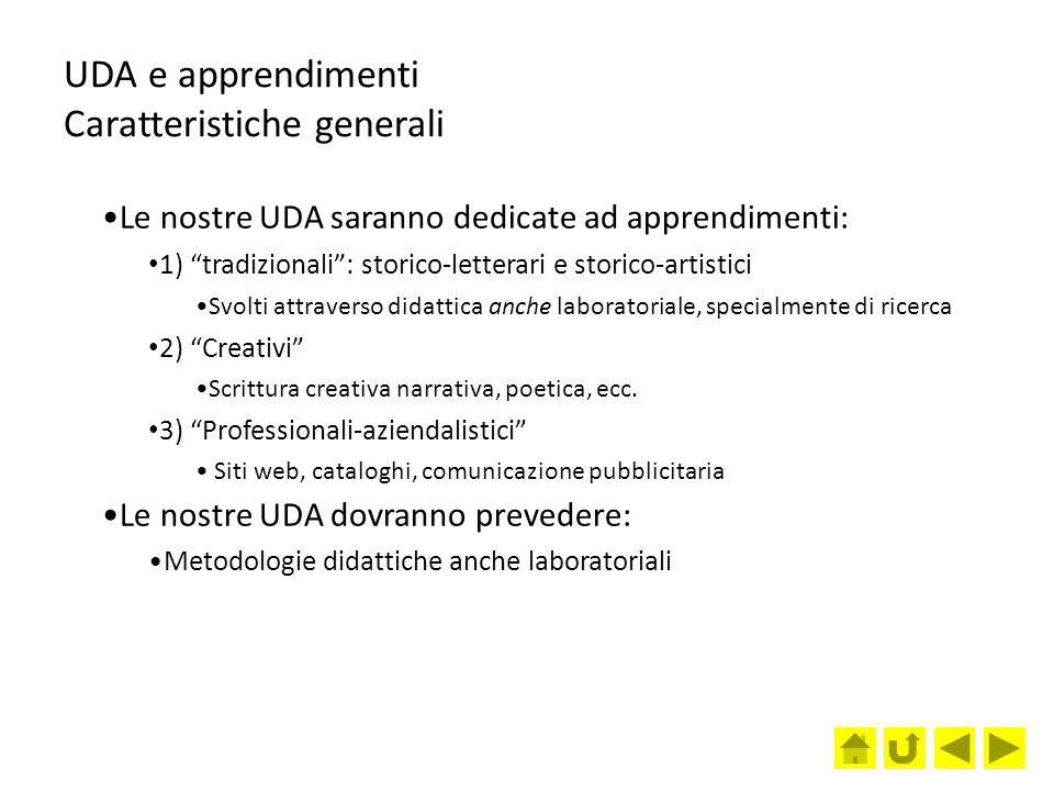 UDA e apprendimenti Caratteristiche generali