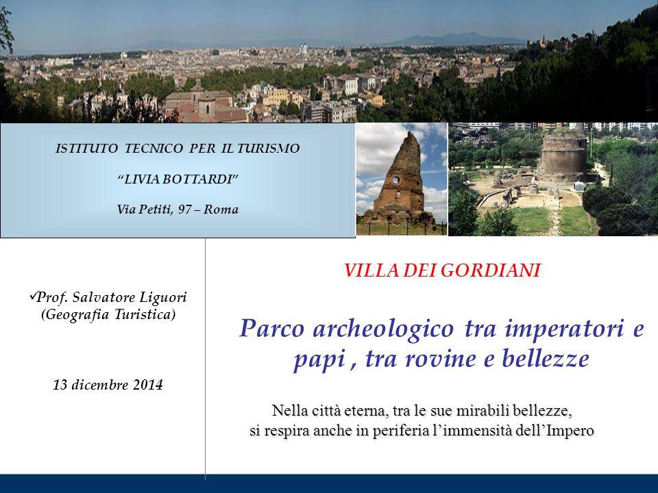 Parco archeologico tra imperatori e papi , tra rovine e bellezze