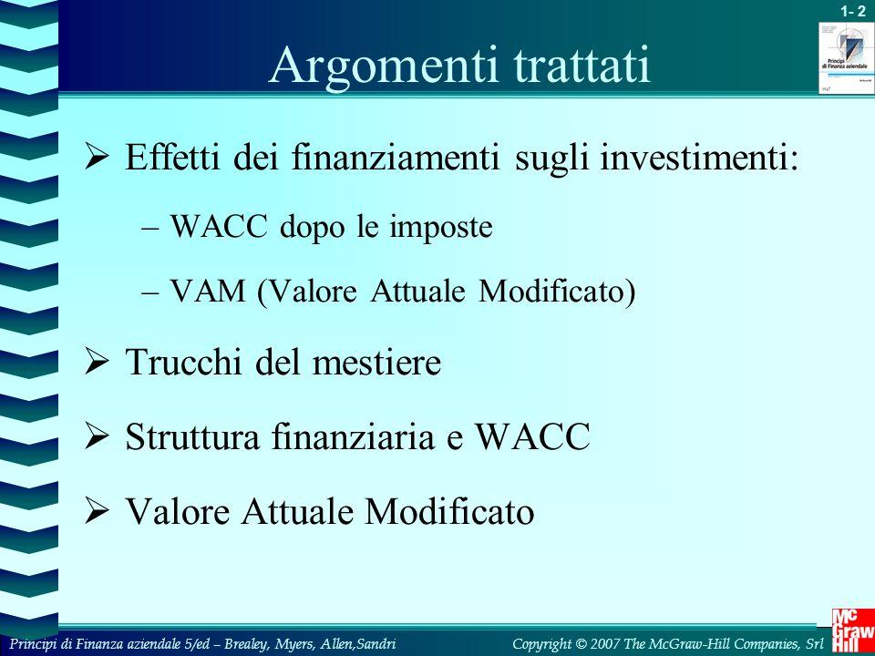 Argomenti trattati Effetti dei finanziamenti sugli investimenti: