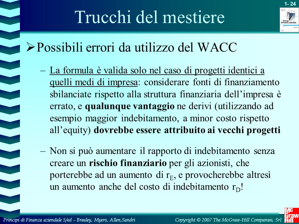 Trucchi del mestiere Possibili errori da utilizzo del WACC