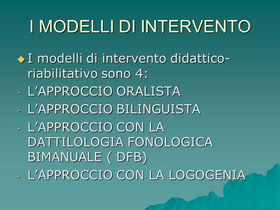 I MODELLI DI INTERVENTO