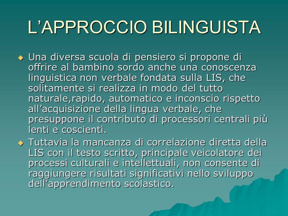 L'APPROCCIO BILINGUISTA