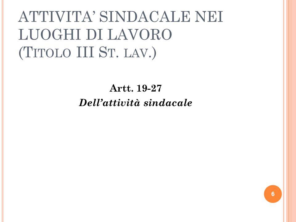 ATTIVITA' SINDACALE NEI LUOGHI DI LAVORO (Titolo III St. lav.)