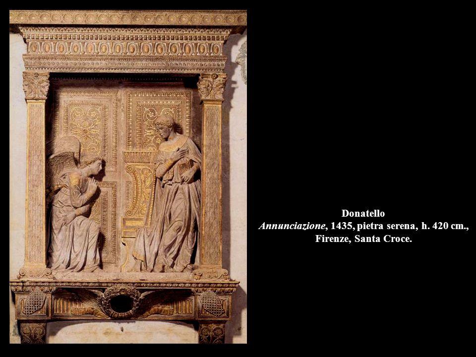 Donatello Annunciazione, 1435, pietra serena, h. 420 cm