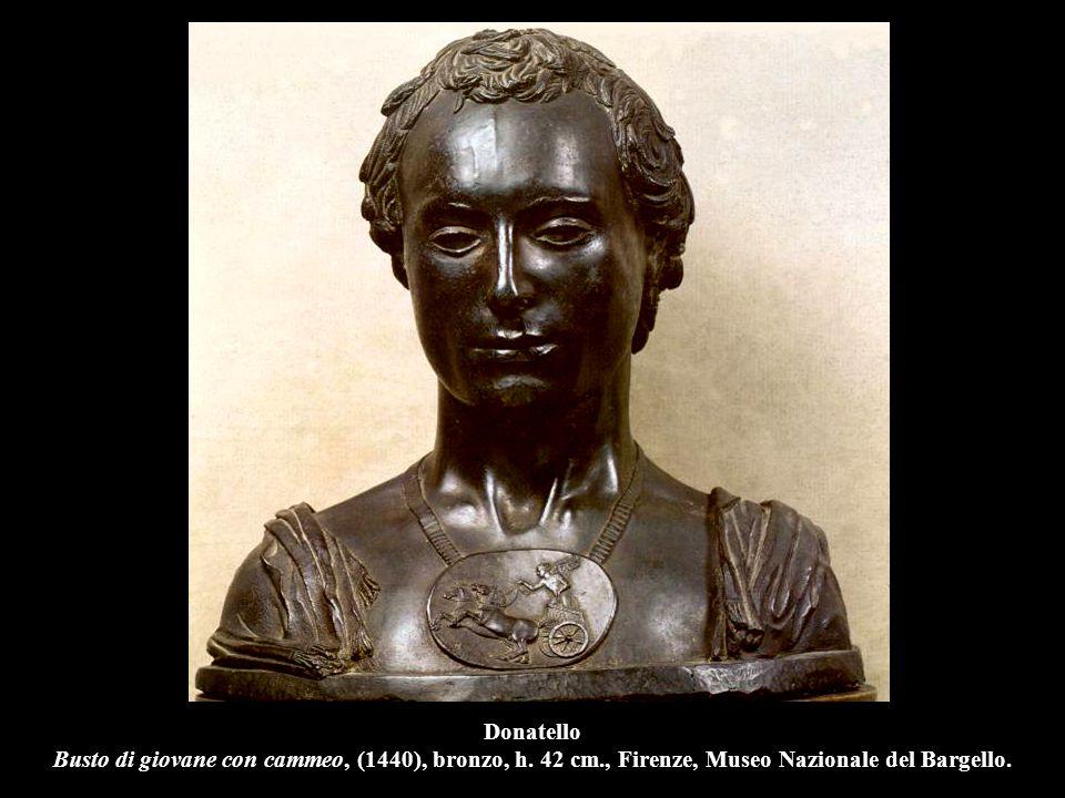 Donatello Busto di giovane con cammeo, (1440), bronzo, h. 42 cm