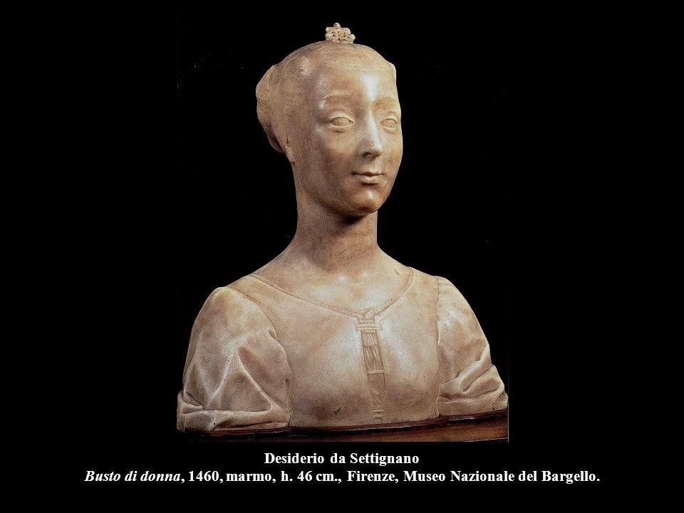 Desiderio da Settignano Busto di donna, 1460, marmo, h. 46 cm
