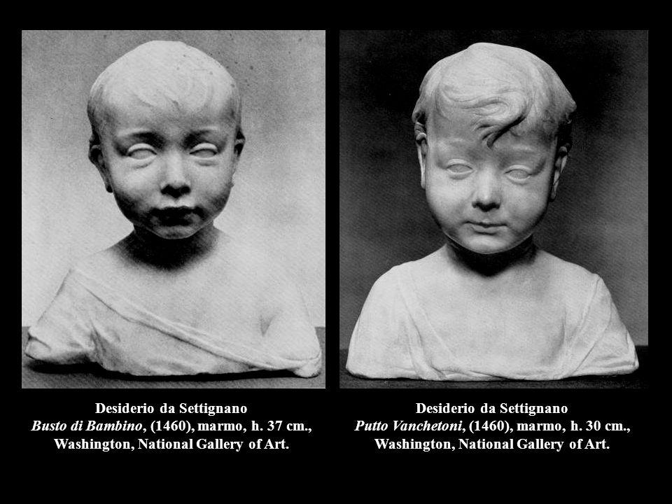 Desiderio da Settignano Busto di Bambino, (1460), marmo, h. 37 cm