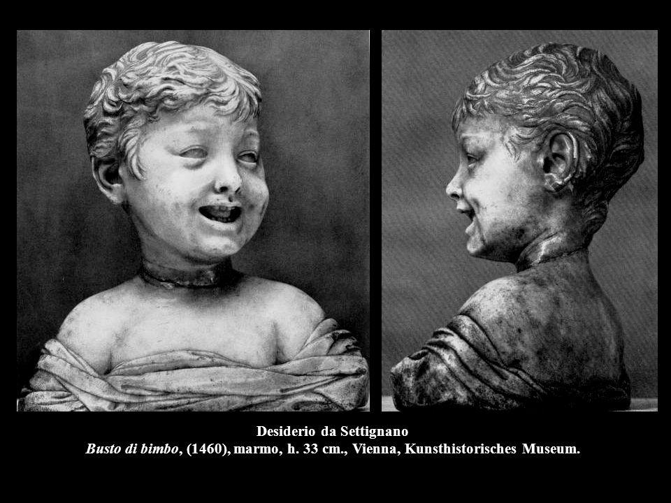 Desiderio da Settignano Busto di bimbo, (1460), marmo, h. 33 cm
