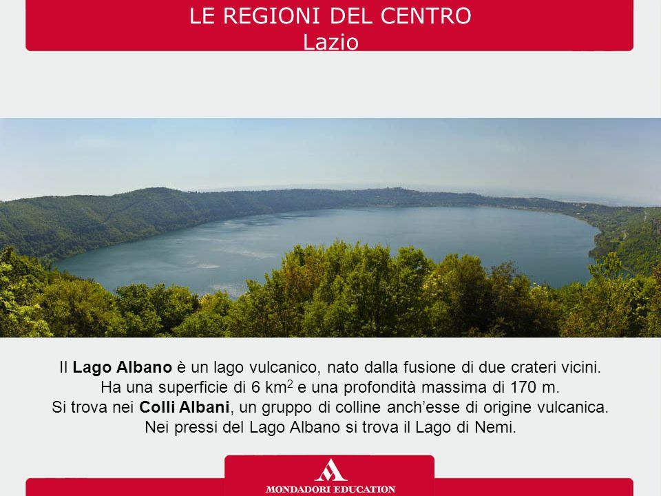 LE REGIONI DEL CENTRO Lazio