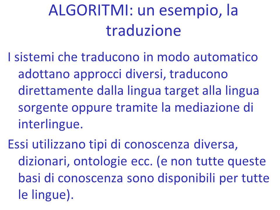 ALGORITMI: un esempio, la traduzione
