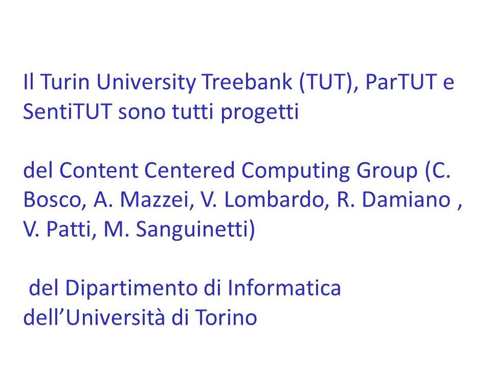 Il Turin University Treebank (TUT), ParTUT e SentiTUT sono tutti progetti