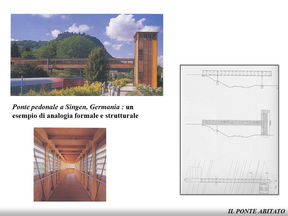 Ponte pedonale a Singen, Germania : un esempio di analogia formale e strutturale