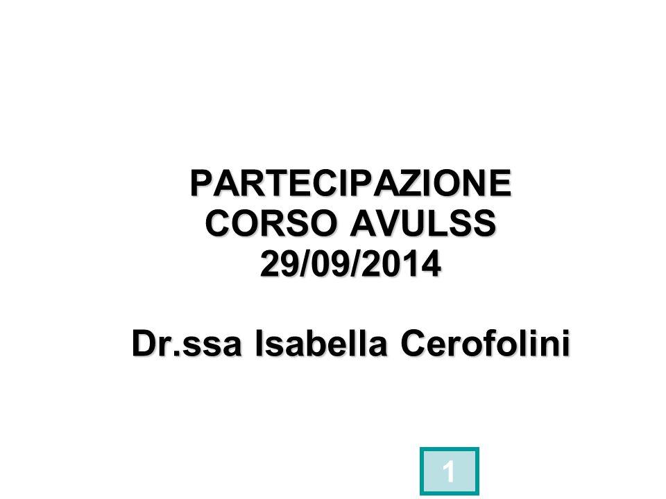 PARTECIPAZIONE CORSO AVULSS 29/09/2014 Dr.ssa Isabella Cerofolini