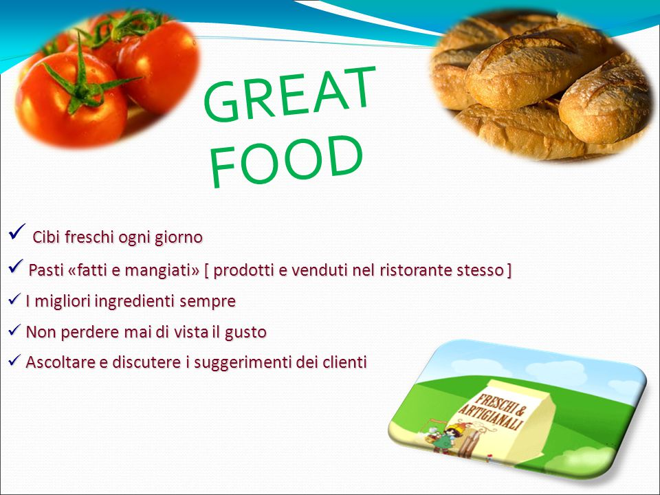 GREAT FOOD Cibi freschi ogni giorno
