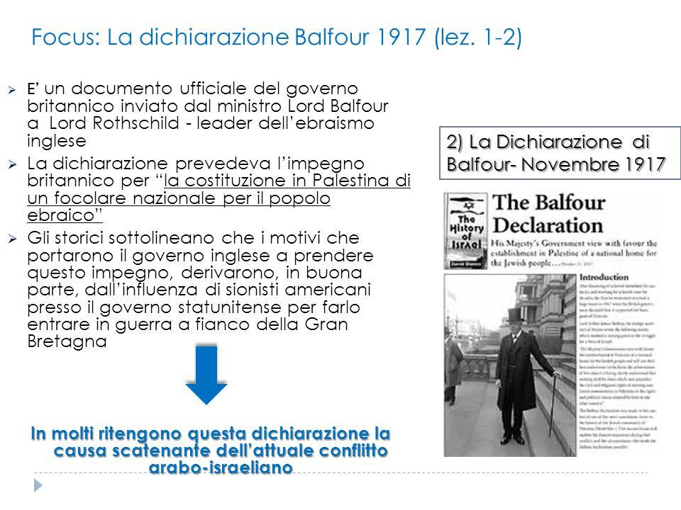 Focus: La dichiarazione Balfour 1917 (lez. 1-2)