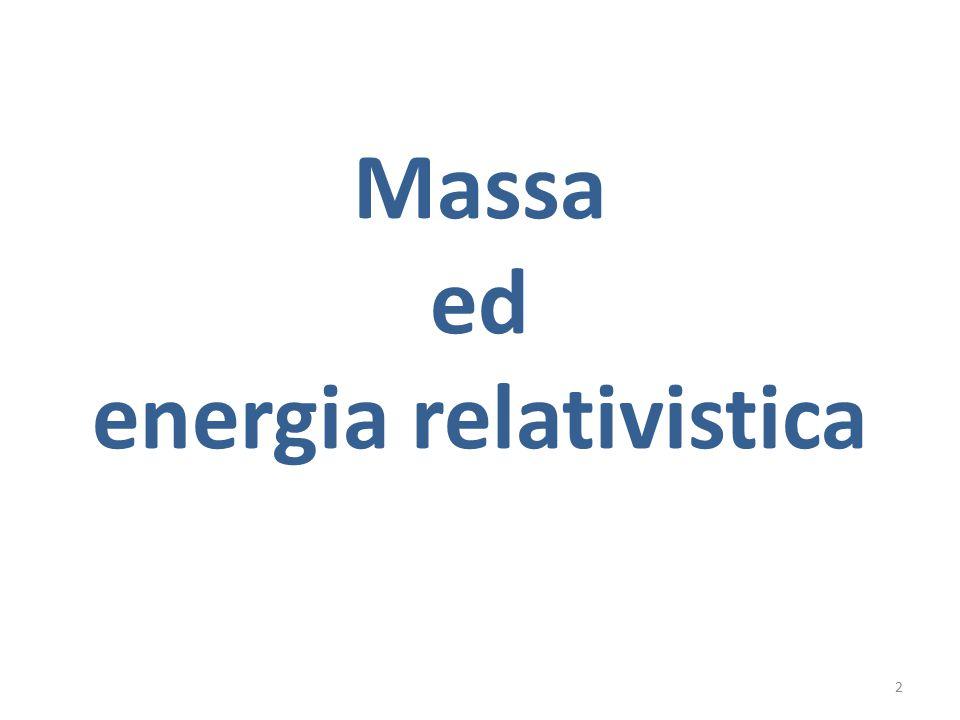 Massa ed energia relativistica