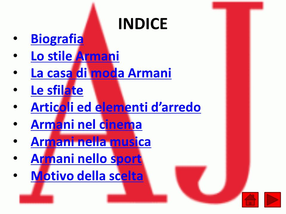 INDICE Biografia Lo stile Armani La casa di moda Armani Le sfilate