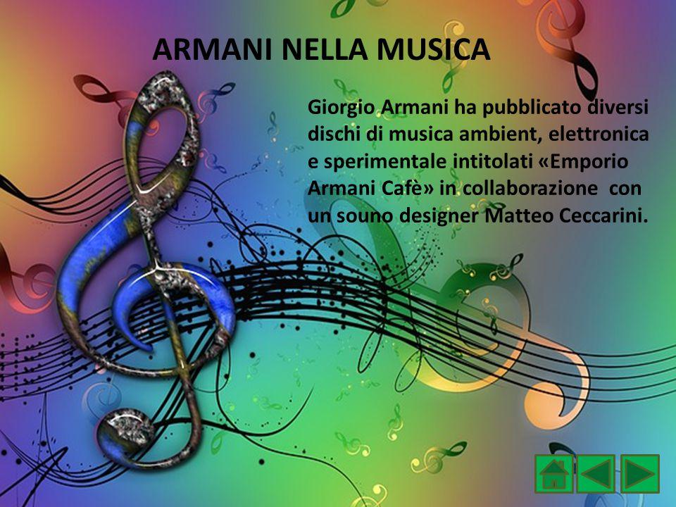 ARMANI NELLA MUSICA