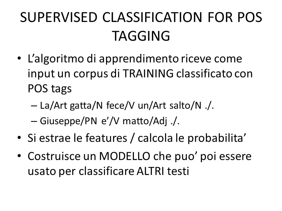 SUPERVISED CLASSIFICATION FOR POS TAGGING