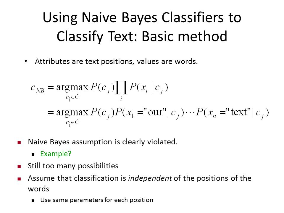 Using Naive Bayes Classifiers to Classify Text: Basic method