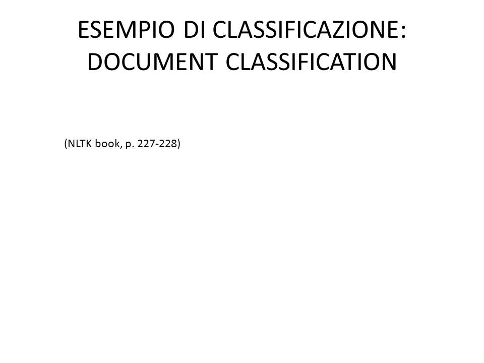 ESEMPIO DI CLASSIFICAZIONE: DOCUMENT CLASSIFICATION