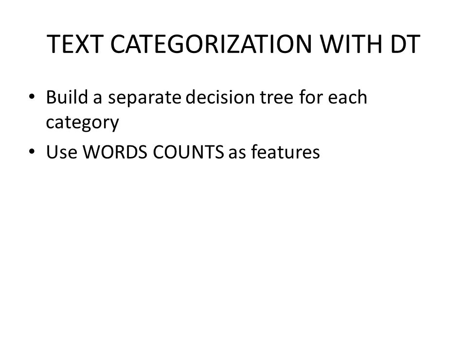 TEXT CATEGORIZATION WITH DT
