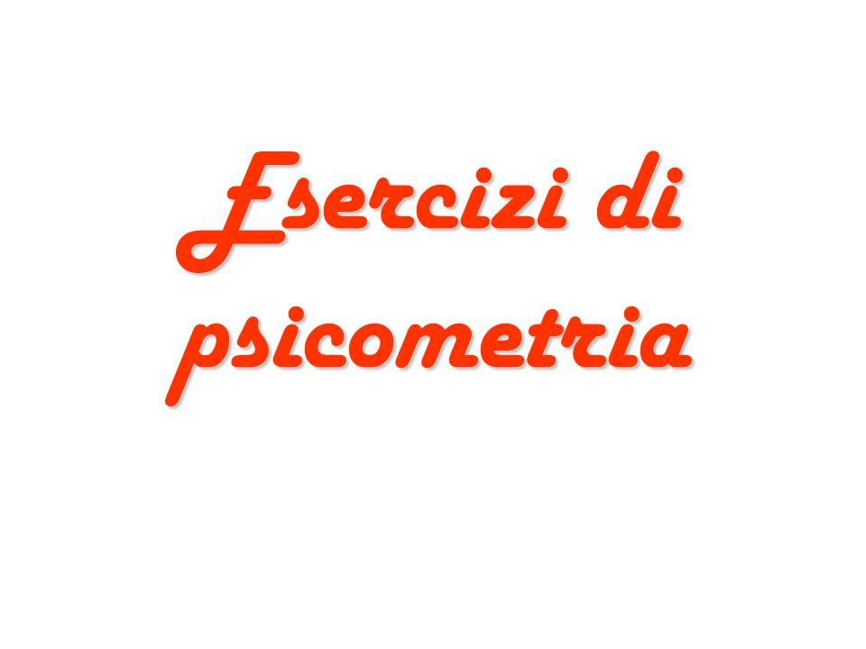 Esercizi di psicometria