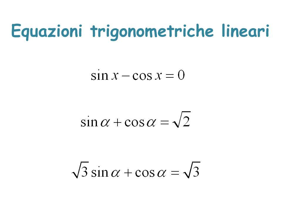 Equazioni trigonometriche lineari