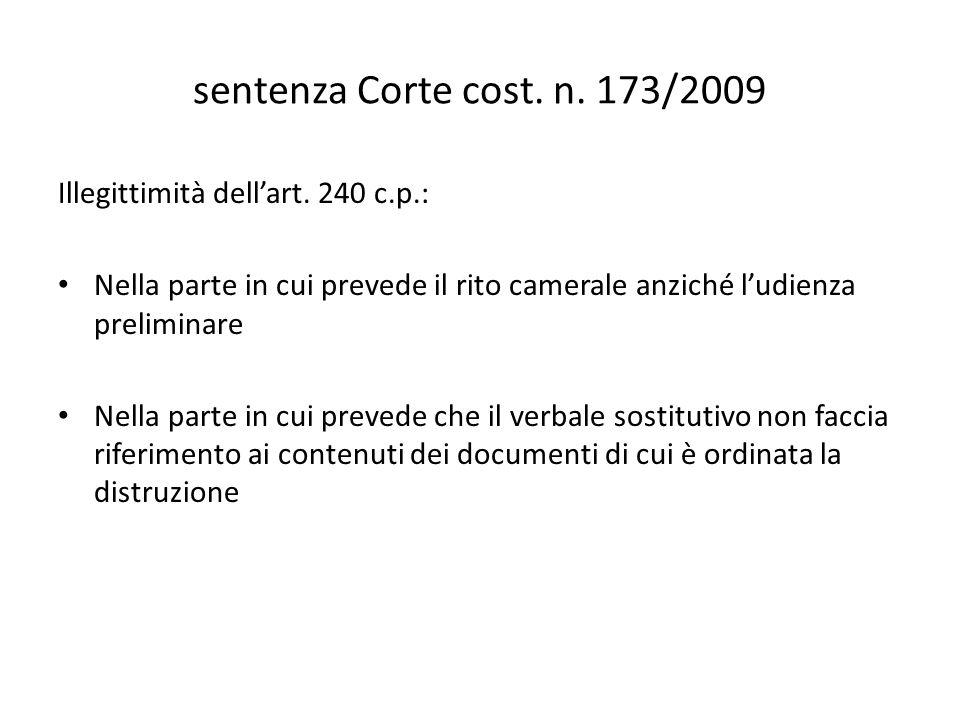 sentenza Corte cost. n. 173/2009 Illegittimità dell'art. 240 c.p.: