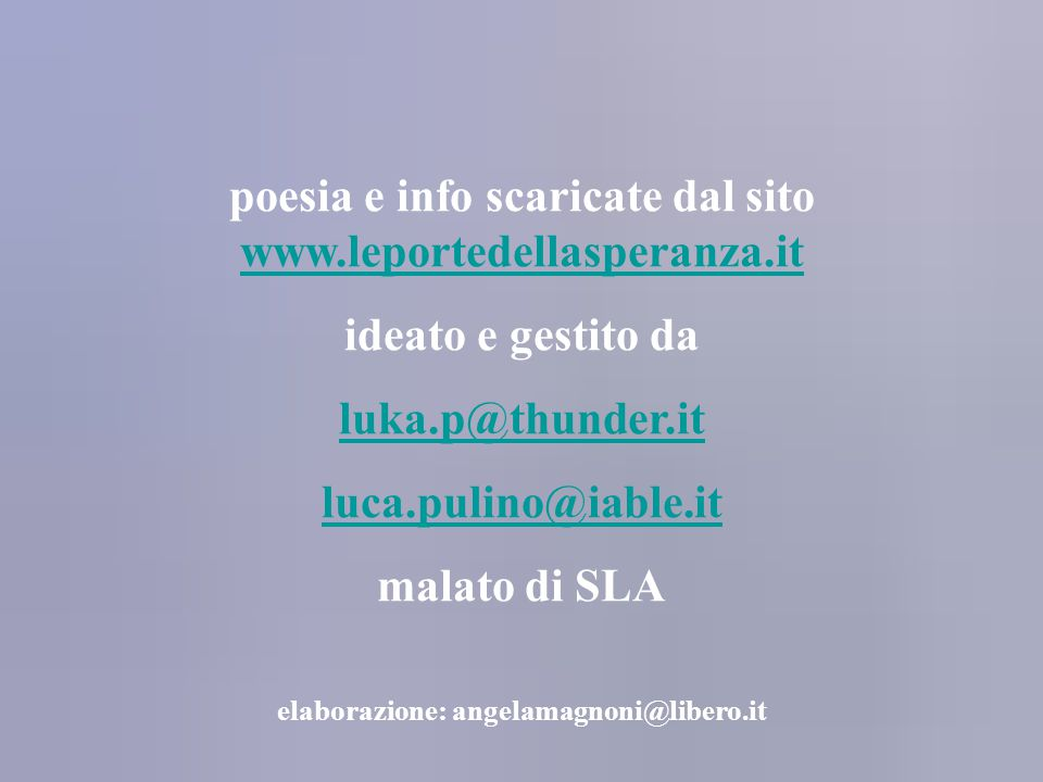 poesia e info scaricate dal sito www.leportedellasperanza.it