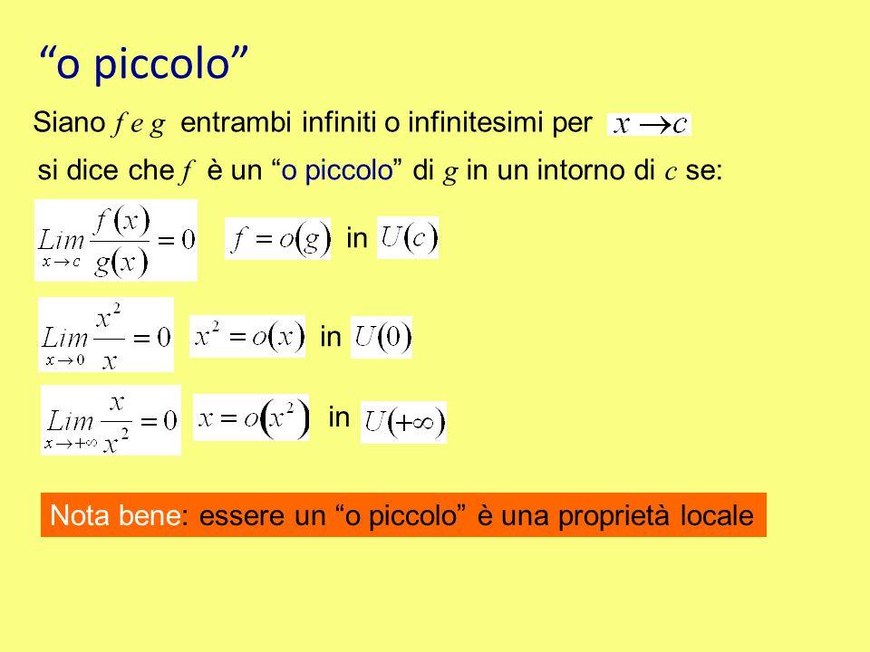 o piccolo Siano f e g entrambi infiniti o infinitesimi per