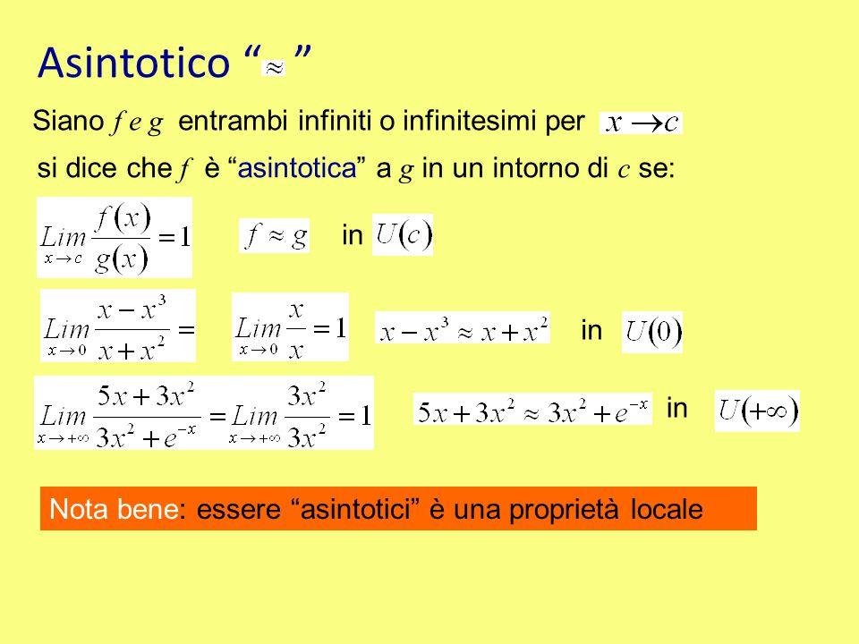Asintotico Siano f e g entrambi infiniti o infinitesimi per