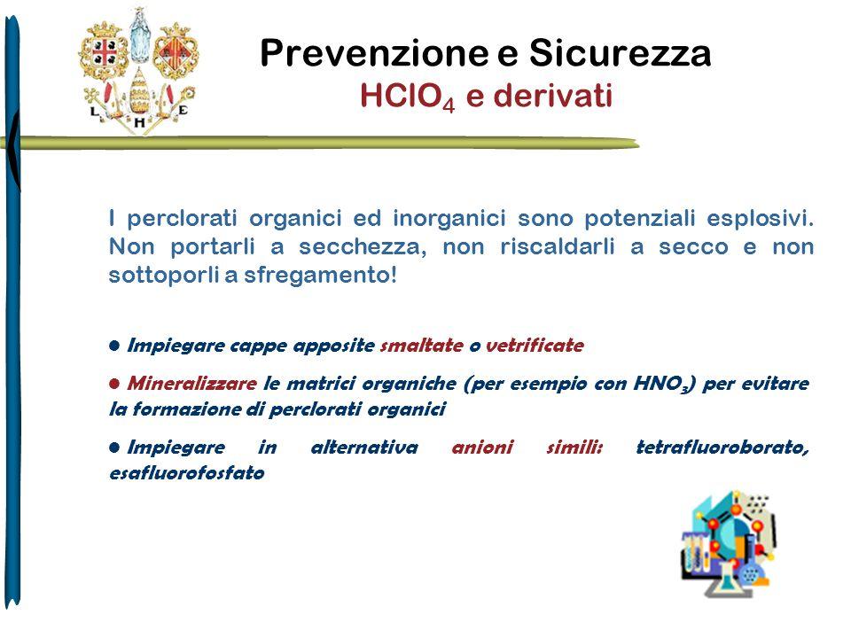 Prevenzione e Sicurezza HClO4 e derivati