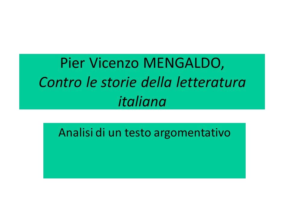 Pier Vicenzo MENGALDO, Contro le storie della letteratura italiana