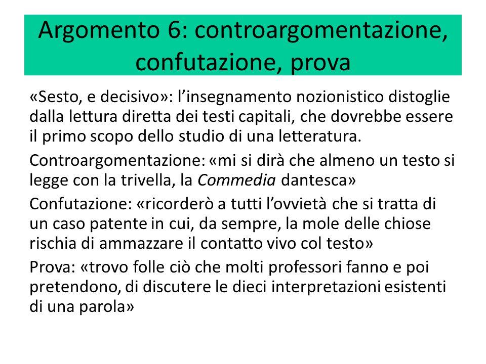 Argomento 6: controargomentazione, confutazione, prova