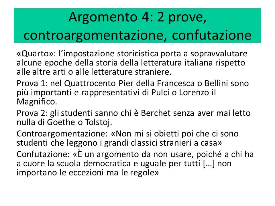 Argomento 4: 2 prove, controargomentazione, confutazione