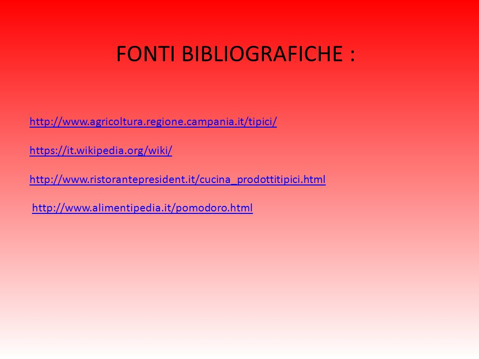 FONTI BIBLIOGRAFICHE :