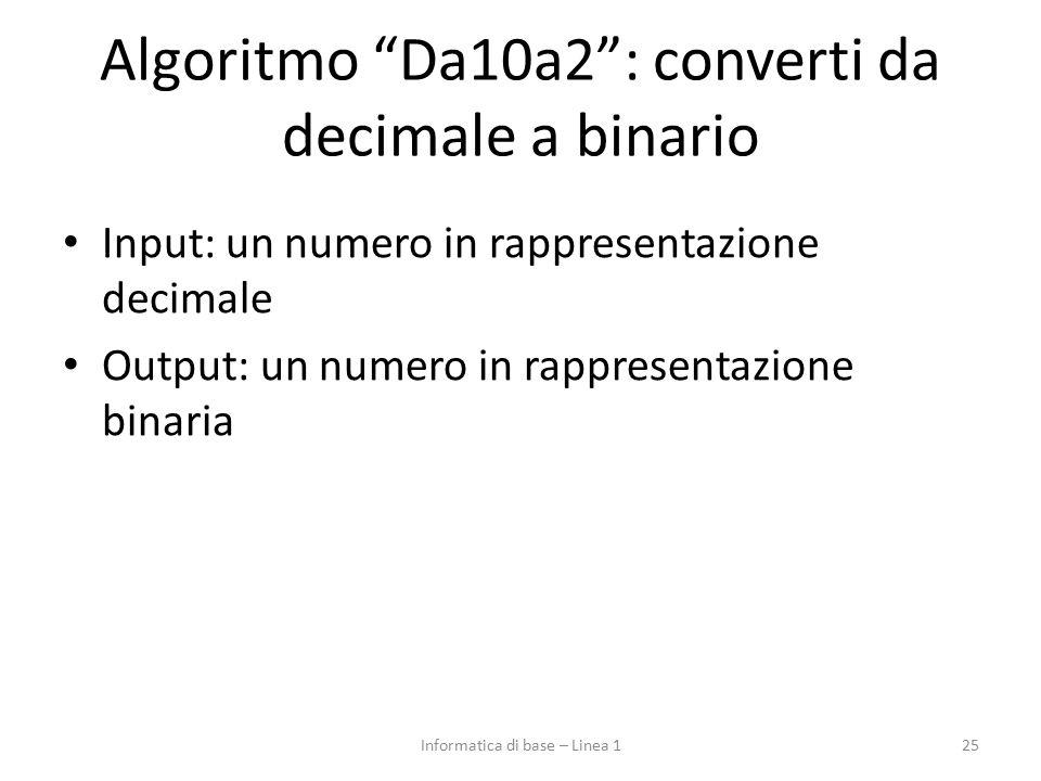 Algoritmo Da10a2 : converti da decimale a binario