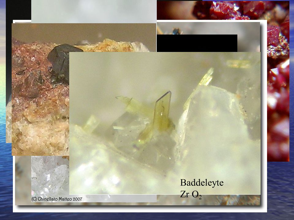 Uraninite UO2 Ematite Fe2O3 Cuprite Cu2O Anatasio TiO2 Brookite TiO2 Baddeleyte Zr O2 Rutilo TiO2