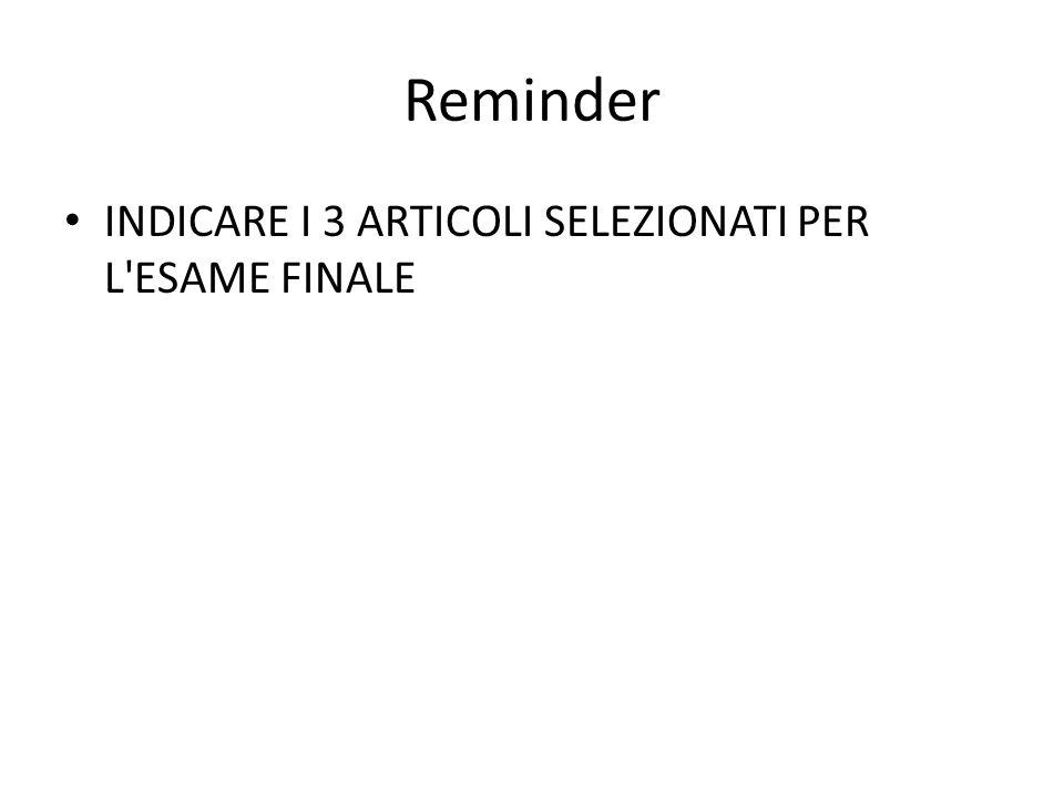 Reminder INDICARE I 3 ARTICOLI SELEZIONATI PER L ESAME FINALE