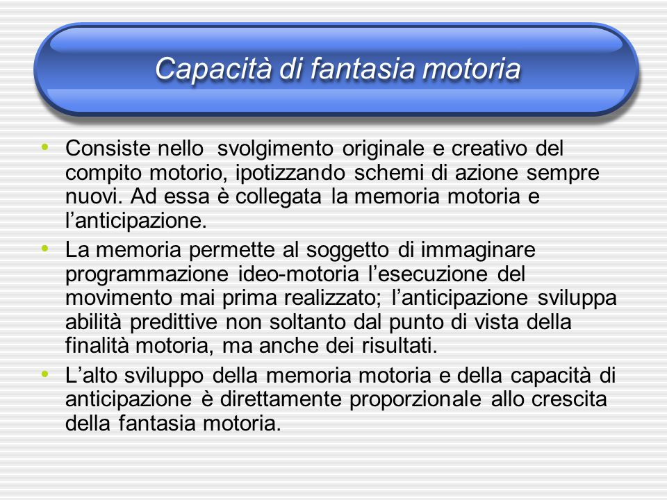 Capacità di fantasia motoria