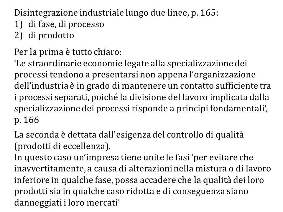 Disintegrazione industriale lungo due linee, p. 165: