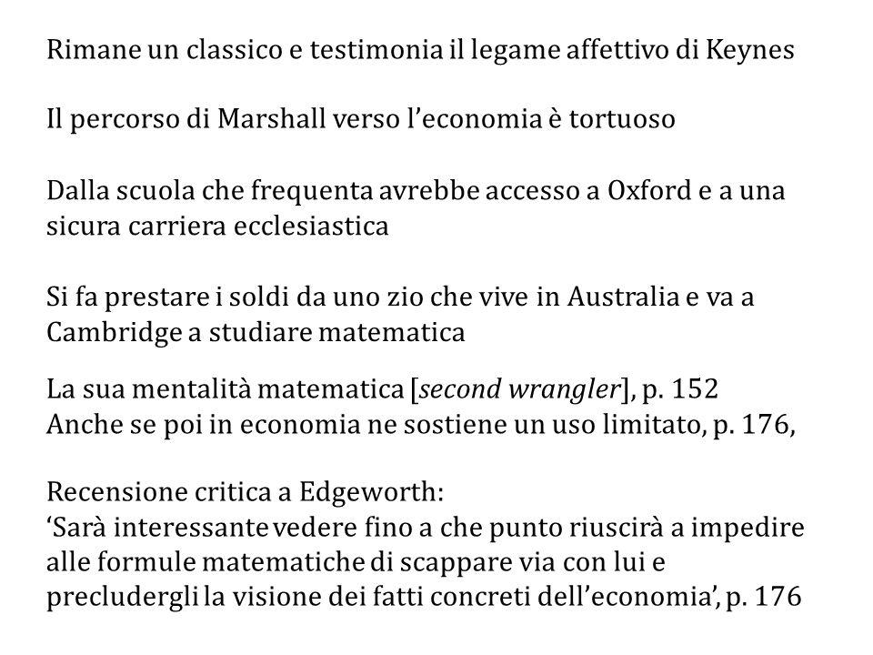 Rimane un classico e testimonia il legame affettivo di Keynes