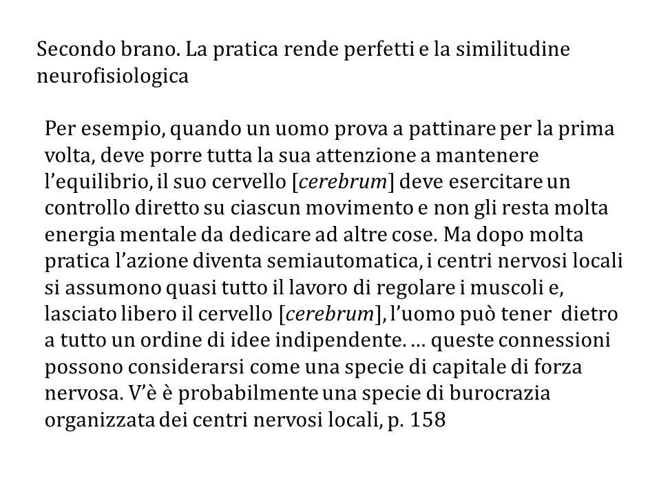 Secondo brano. La pratica rende perfetti e la similitudine neurofisiologica