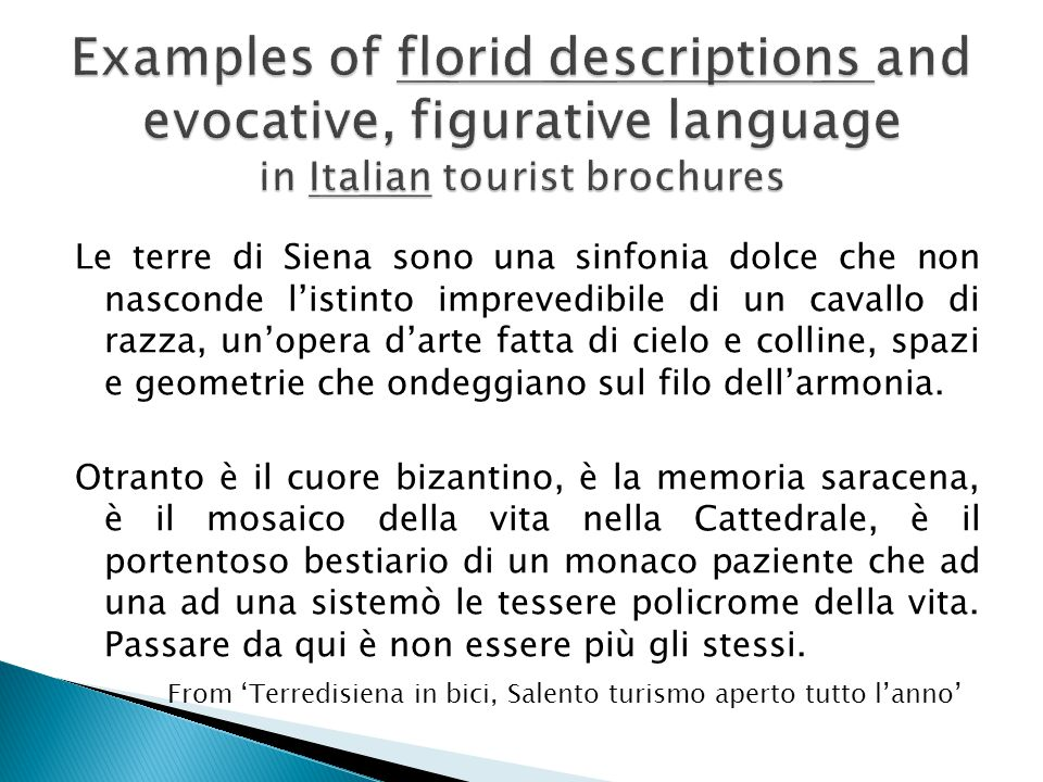 Examples of florid descriptions and evocative, figurative language in Italian tourist brochures
