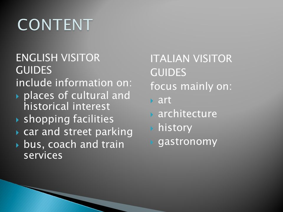 CONTENT ENGLISH VISITOR GUIDES include information on: