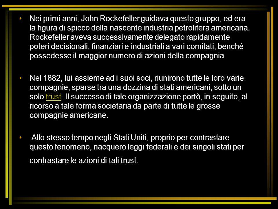 Nei primi anni, John Rockefeller guidava questo gruppo, ed era la figura di spicco della nascente industria petrolifera americana. Rockefeller aveva successivamente delegato rapidamente poteri decisionali, finanziari e industriali a vari comitati, benché possedesse il maggior numero di azioni della compagnia.