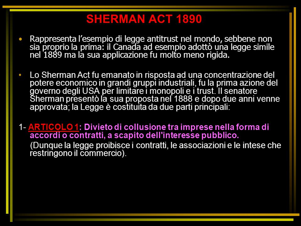 SHERMAN ACT 1890
