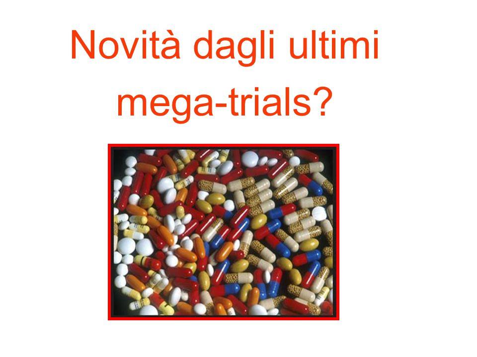 Novità dagli ultimi mega-trials